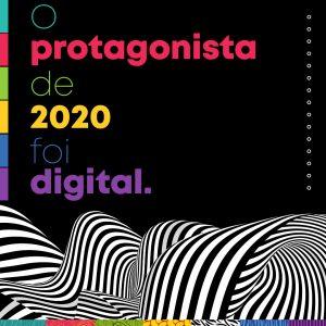 O digital foi o protagonista de 2020